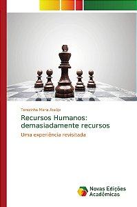 Recursos Humanos: demasiadamente recursos