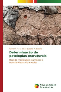 Determinação de patologias estruturais