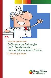 O Cinema de Animação no E. Fundamental para a Educação em Saúde