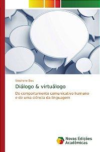 Diálogo & virtuálogo