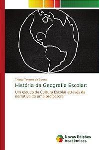 História da Geografia Escolar: