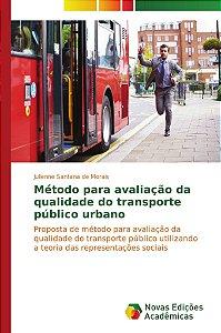 Método para avaliação da qualidade do transporte público urbano