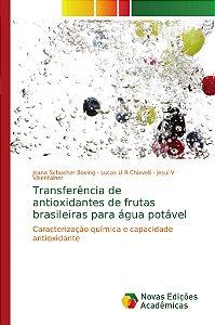 Transferência de antioxidantes de frutas brasileiras para água potável