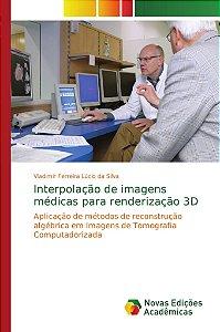 Interpolação de imagens médicas para renderização 3D