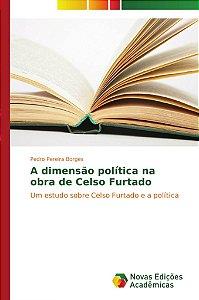 A dimensão política na obra de Celso Furtado
