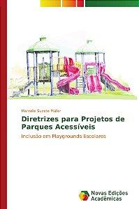 Diretrizes para projetos de parques acessíveis