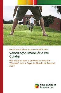 Valorização imobiliário em Cuiabá