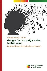 Geografia psicológica das festas rave