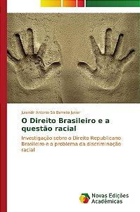 O Direito Brasileiro e a questão racial