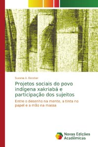Projetos sociais do povo indígena xakriabá e participação dos sujeitos