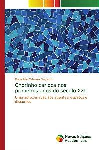 Chorinho carioca nos primeiros anos do século XXI