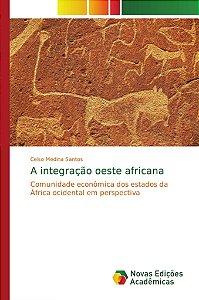 A integração oeste africana