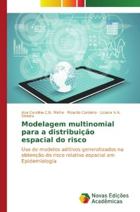 Modelagem multinomial para a distribuição espacial do risco