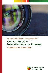 Convergência e interatividade na Internet