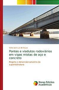 Pontes e viadutos rodoviários em vigas mistas de aço e concreto