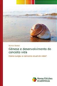 Gênese e desenvolvimento do conceito vida
