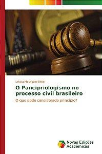 O Pancipriologismo no processo civil brasileiro