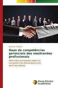 Gaps de competências gerenciais dos mestrandos profissionais