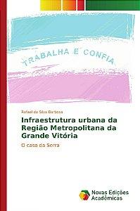 Infraestrutura urbana da Região Metropolitana da Grande Vitória