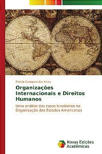 Organizações Internacionais e Direitos Humanos