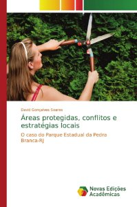 Áreas protegidas, conflitos e estratégias locais