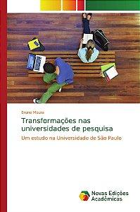 Transformações nas universidades de pesquisa