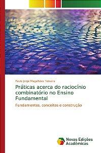 Práticas acerca do raciocínio combinatório no Ensino Fundamental