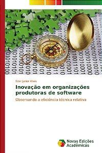 Inovação em organizações produtoras de software