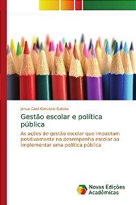 Gestão escolar e política pública