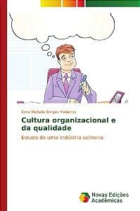 Cultura organizacional e da qualidade