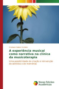 A experiência musical como narrativa na clínica da musicoterapia