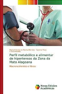 Perfil metabólico e alimentar de hipertensos da Zona da Mata Alagoana