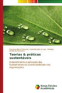 Teorias & práticas sustentáveis