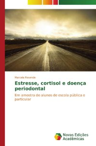 Estresse, cortisol e doença periodontal