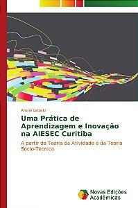 Uma Prática de Aprendizagem e Inovação na AIESEC Curitiba