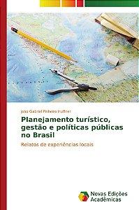 Planejamento turístico, gestão e políticas públicas no Brasil