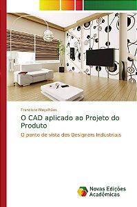 O CAD aplicado ao Projeto do Produto