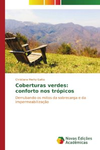 Coberturas verdes: conforto nos trópicos