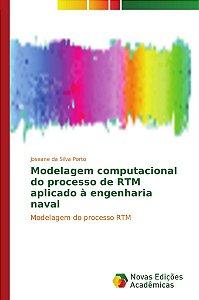 Modelagem computacional do processo de RTM aplicado à engenharia naval