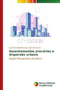 Assentamentos precários e dispersão urbana