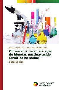Obtenção e caracterização de blendas pectina/ ácido tartárico na saúde