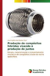 Produção de compósitos híbridos visando à produção de juntas