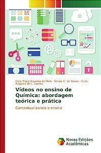 Vídeos no ensino de Química: abordagem teórica e prática