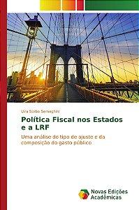 Política Fiscal nos Estados e a LRF