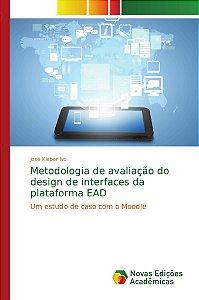Metodologia de avaliação do design de interfaces da plataforma EAD