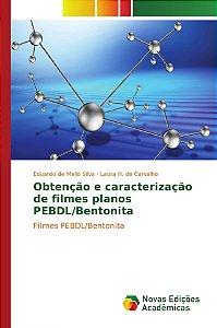 Obtenção e caracterização de filmes planos PEBDL/Bentonita