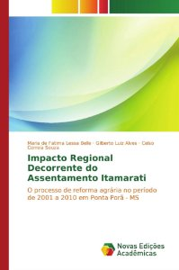 Impacto Regional Decorrente do Assentamento Itamarati