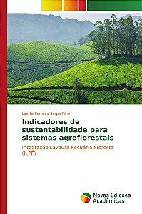 Indicadores de sustentabilidade para sistemas agroflorestais