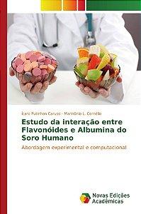 Estudo da interação entre Flavonóides e Albumina do Soro Humano
