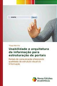 Usabilidade e arquitetura da informação para estruturação de portais